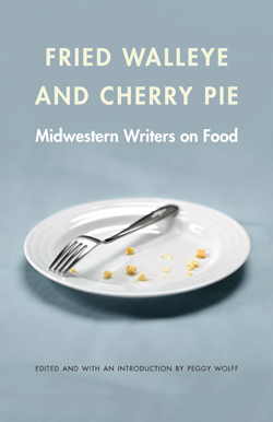 Fried Walleye and Cherry Pie, by Peggy Wolff
